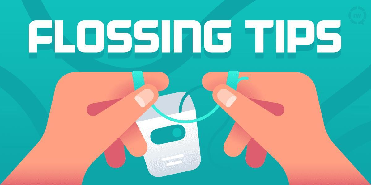 Flossing Tips